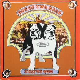 Status Quo ‎– Dog Of Two Head (LP)*