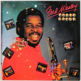 Fred Wesley ‎– House Party (LP).