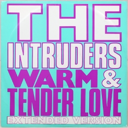 The Intruders ‎– Warm And Tender Love (EP).