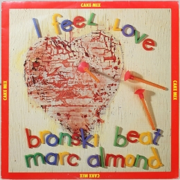 Bronski Beat, Marc Almond ‎– I Feel Love (EP)