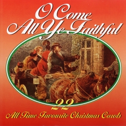 Various - O Come All Ye Faithful (CD)