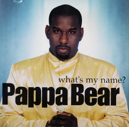 Pappa Bear ‎– What's My Name? (CD)