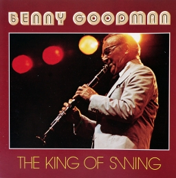 Benny Goodman ‎– The King Of Swing (CD)