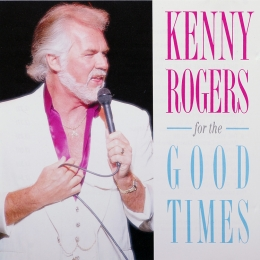 Kenny Rogers - For The Good Times (CD)