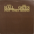 Daryl Hall & John Oates ‎– Past Times Behind