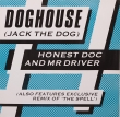 Honest Doc. & Mr Driver ‎– Doghouse (EP)