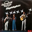 Springfield Revival ‎– Highlights (LP)
