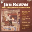 Jim Reeves ‎– Have I Told You... (LP)