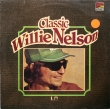 Willie Nelson ‎– Classic Willie Nelson (LP)*