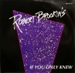 Robert Brookins ‎– If You Only Knew (EP)