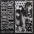 Strawberry Switchblade ‎– Since Yesterday EP