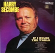 Harry Secombe ‎– If I Ruled The World (LP)