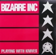 Bizarre Inc ‎– Playing With Knives (EP)