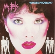 The Motels ‎– Whose Problem? (SP)