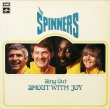 The Spinners ‎– Sing Out, Shout With Joy (LP)