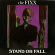 The Fixx ‎– Stand Or Fall (SP)