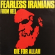 Fearless Iranians From Hell ‎– Die For Allah
