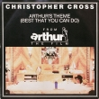 Christopher Cross ‎– Arthur's Theme (SP)