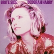 Deborah Harry ‎– Brite Side (SP)