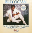 Billy Ocean ‎– When The Going Gets Tough...