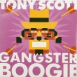 Tony Scott ‎– Gangster Boogie (SP)