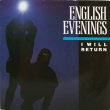 English Evenings ‎– I Will Return (SP)