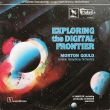 Morton Gould ‎– Exploring The Digital Frontie
