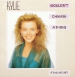 Kylie Minogue ‎– Wouldn't Change A Thing (EP)