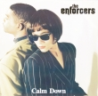 The Enforcers – Calm Down (EP)