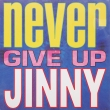 Jinny ‎– Never Give Up (EP)