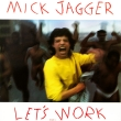 Mick Jagger – Let's Work (EP)