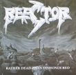 Reactor – Rather Dead Than Dishonoured (CD)*