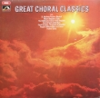 Various ‎– Great Choral Classics (LP)