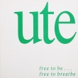 Ute ‎– Free To Be... Free To Breathe (LP)*