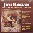 Jim Reeves ‎– Have I Told You Lately... (LP)