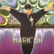 Mark' Oh ‎– Never Stop That Feeling (LP)*