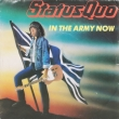Status Quo ‎– In The Army Now (SP)