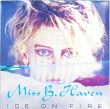 Miss B. Haven ‎– Ice On Fire (LP)