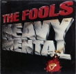 The Fools ‎– Heavy Mental (LP)