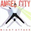 Angel City ‎– Night Attack (LP)