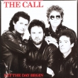 The Call ‎– Let The Day Begin (LP)