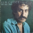 Jim Croce ‎– Life And Times (LP)