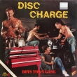 Boys Town Gang ‎– Disc Charge (LP)