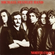 Michael Stanley Band ‎– North Coast (LP)