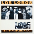 Los Lobos ‎– By The Light Of The Moon (LP)