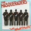The Masqueraders ‎– Love Anonymous (LP) НОВ
