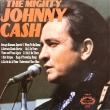 Johnny Cash ‎– The Mighty Johnny Cash (LP)