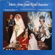 Various ‎– Music From Great Royal Occasions