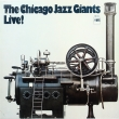 The Chicago Jazz Giants Live! (LP)