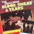 Blood, Sweat & Tears ‎– The Challenge (LP)